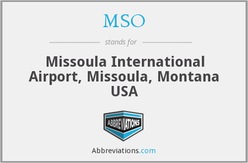 MSO - Missoula International Airport, Missoula, Montana USA