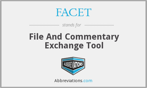 What does FACET stand for?