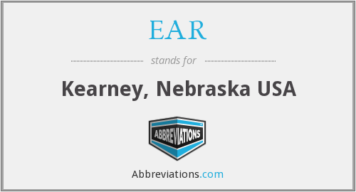 EAR - Kearney, Nebraska USA
