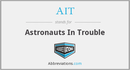 AIT - Astronauts In Trouble