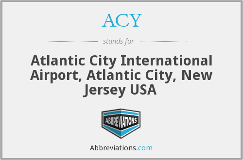 ACY - Atlantic City International Airport, Atlantic City, New Jersey USA