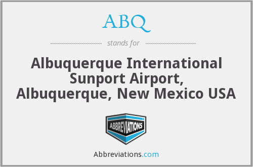 ABQ - Albuquerque International Sunport Airport, Albuquerque, New Mexico USA
