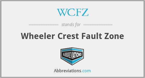 WCFZ - Wheeler Crest Fault Zone