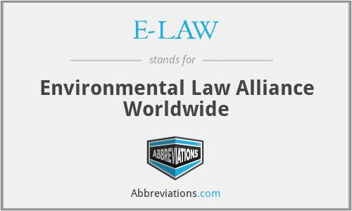 E-LAW - Environmental Law Alliance Worldwide