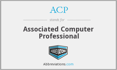 ACP - Associated Computer Professional