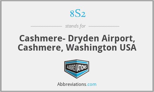 8S2 - Cashmere- Dryden Airport, Cashmere, Washington USA
