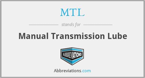 MTL - Manual Transmission Lube
