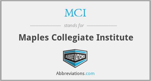 MCI - Maples Collegiate Institute