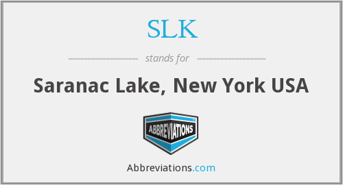 SLK - Saranac Lake, New York USA