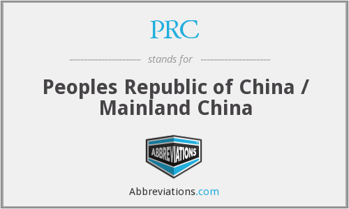PRC - Peoples Republic of China / Mainland China
