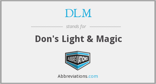 DLM - Don's Light & Magic