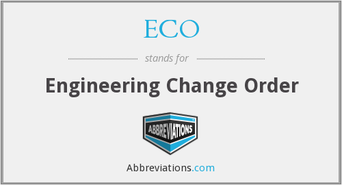 ECO - Engineering Change Order