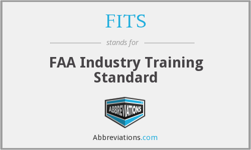 FITS - FAA Industry Training Standard