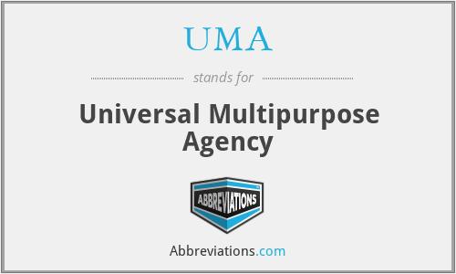 UMA - Universal Multipurpose Agency
