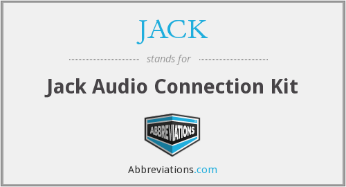JACK - Jack Audio Connection Kit