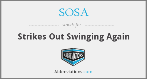 SOSA - Strikes Out Swinging Again
