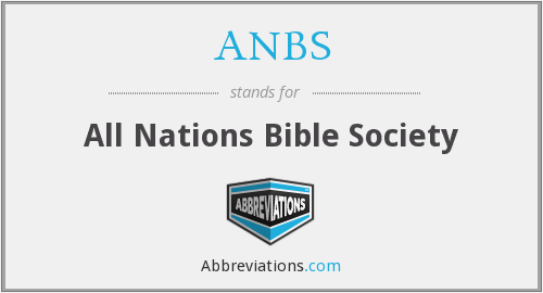 ANBS - All Nations Bible Society