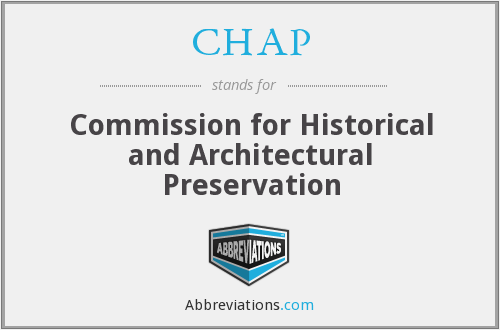 CHAP - Commission for Historical and Architectural Preservation