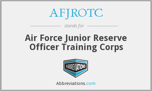 AFJROTC - Air Force Junior Reserve Officer Training Corps