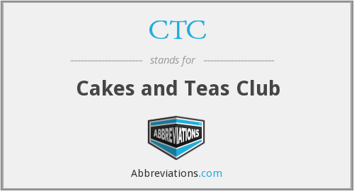 CTC - Cakes and Teas Club