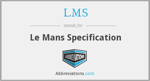 LMS - Le Mans Specification