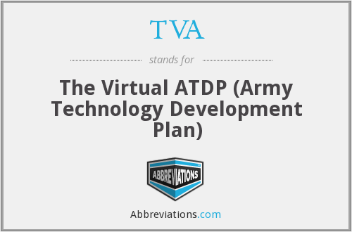 TVA - The Virtual ATDP (Army Technology Development Plan)