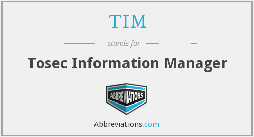 TIM - Tosec Information Manager