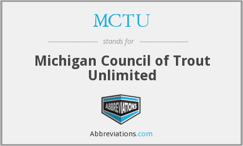 MCTU - Michigan Council of Trout Unlimited