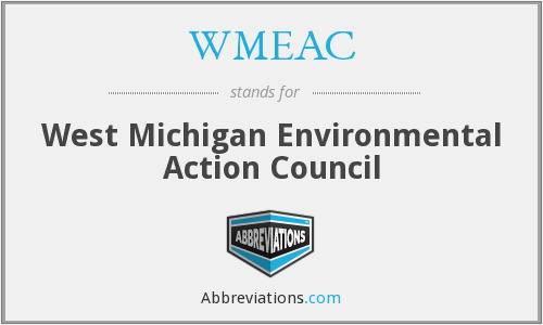 WMEAC - West Michigan Environmental Action Council
