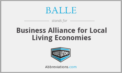 BALLE - Business Alliance for Local Living Economies