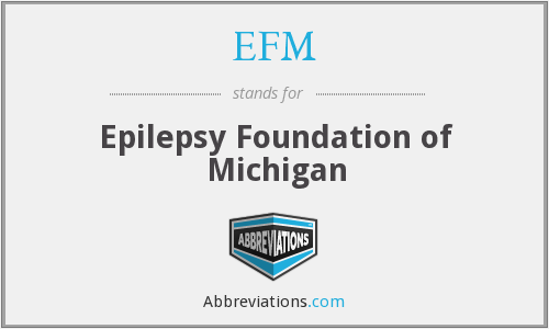 EFM - Epilepsy Foundation of Michigan