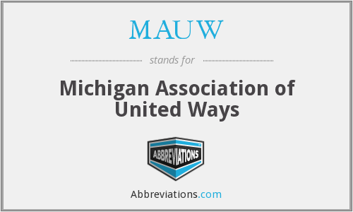 What does MAUW stand for?