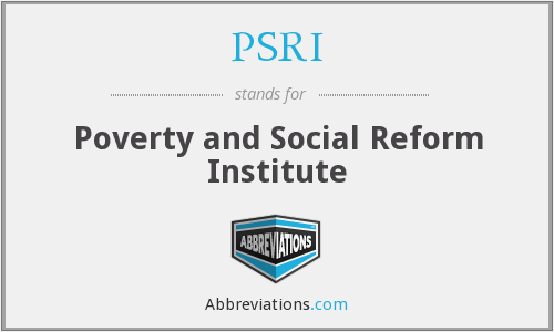 PSRI - Poverty and Social Reform Institute