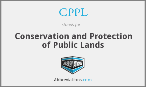 CPPL - Conservation and Protection of Public Lands