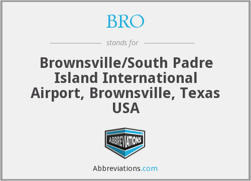 BRO - Brownsville/South Padre Island International Airport, Brownsville, Texas USA