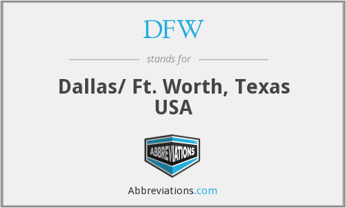 What does DFW stand for?