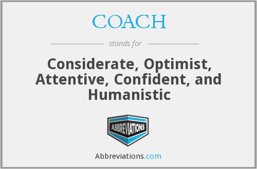 COACH - Considerate, Optimist, Attentive, Confident, and Humanistic