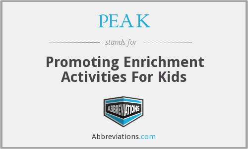 PEAK - Promoting Enrichment Activities For Kids