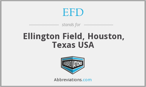 EFD - Ellington Field, Houston, Texas USA