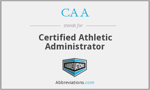 CAA - Certified Athletic Administrator