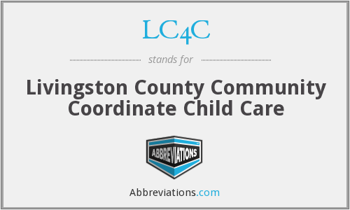 LC4C - Livingston County Community Coordinate Child Care
