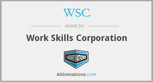 WSC - Work Skills Corporation