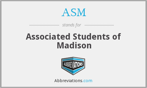 ASM - Associated Students of Madison