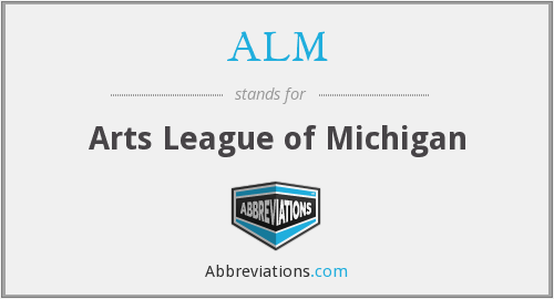 ALM - Arts League of Michigan