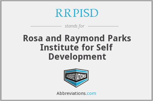 RRPISD - Rosa and Raymond Parks Institute for Self Development