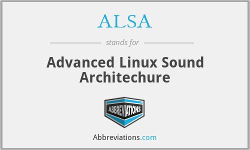 ALSA - Advanced Linux Sound Architechure
