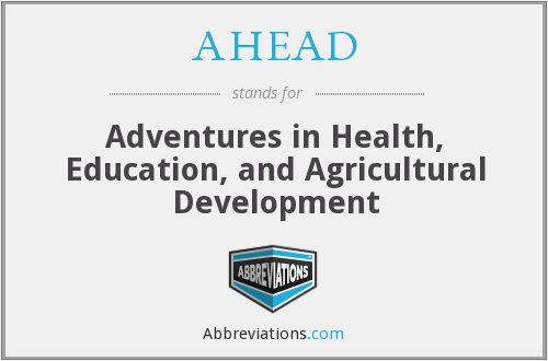 AHEAD - Adventures in Health, Education, and Agricultural Development