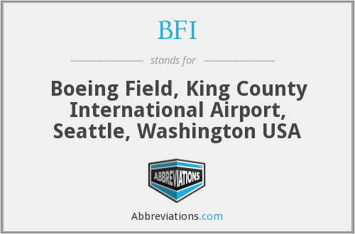 BFI - Boeing Field, King County International Airport, Seattle, Washington USA