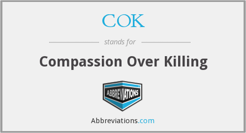 COK - Compassion Over Killing