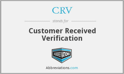 CRV - Customer Received Verification
